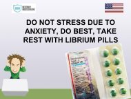 DO NOT STRESS DUE TO ANXIETY, DO BEST, TAKE REST WITH LIBRIUM PILLS