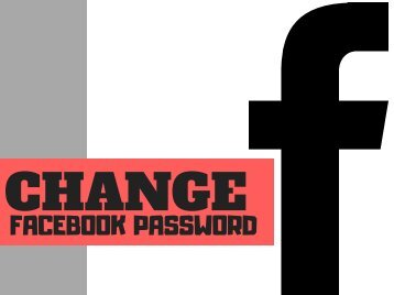 How To Change Facebook Password - You Should Not Miss!!!