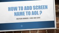 1-800-488-5392 | Add Screen Name to AOL