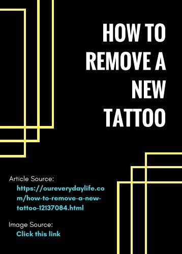 How to Remove a New Tattoo