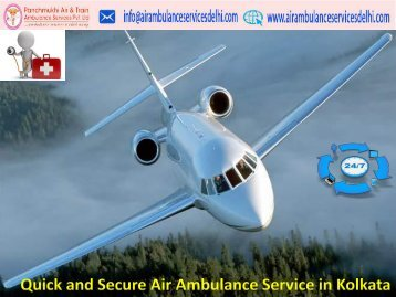 Quick and Comfortable Air Ambulance Service in Kolkata