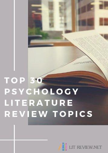 Psychology Literature Review Topics