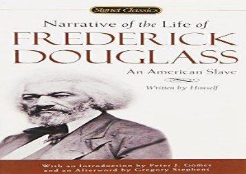 Download[PDF] Narrative of the Life of Frede (Signet Classics) Douglass Frederick ForIpad