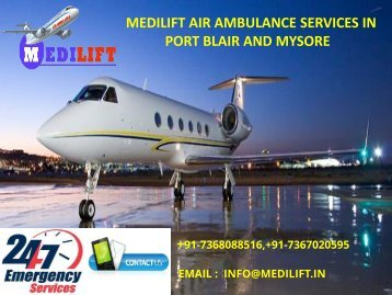 Book Hi-Tech and Low-Fare Emergency Air Ambulance Services in Mysore and Port Blair