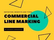 Definition, Benefits and Types of Commercial Line Marking