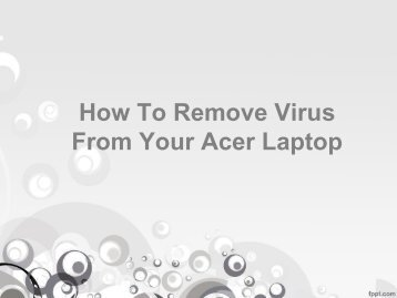 How To Remove Virus or Malware From Any Acer Laptop