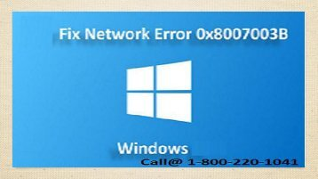1-800-220-1041 Fix Windows Unexpected Network Error 0x8007003b