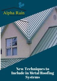 New Techniques to Include in Metal Roofing Systems