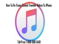 How To Fix iTunes Cannot Transfer Videos To iPhone? 1-800-608-5461