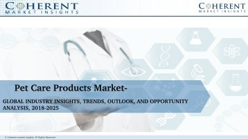 Pet Care Products Market - Global Industry Insights, Trends, Outlook and Opportunity Analysis 2018-2025