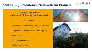 Zentrum Quintessenz und ein Netzwerk für Pioniere