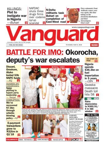 08052018 - BATTLE FOR IMO: Okorocha, deputy's war escalates