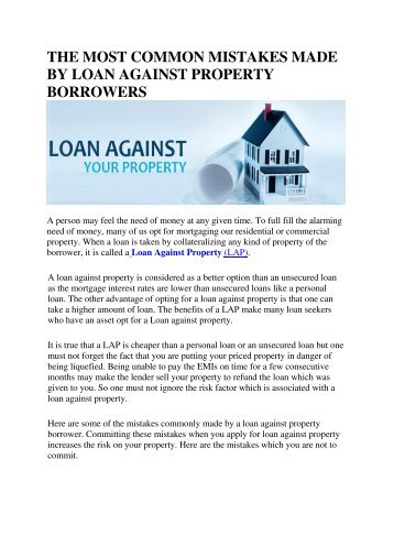 THE MOST COMMON MISTAKES MADE BY LOAN AGAINST PROPERTY BORROWERS