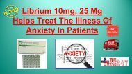 Librium Overcome Anxiety Concerns In Safe Manner