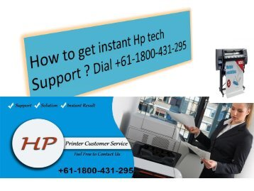 How to get instant Hp tech Support +61-1800-431-295