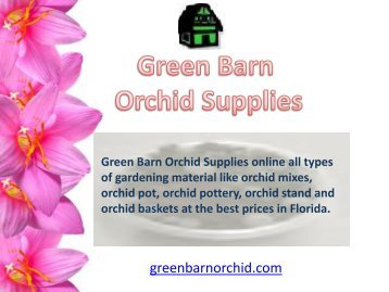 Shop orchid mixes online in Florida from Green Barn Orchid Supplies