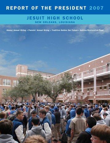FINAL Prez Report 06-07 - Jesuit High School