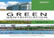 [PDF] Green Gentrification: Urban sustainability and the struggle for environmental justice (Routledge Equity, Justice and the Sustainable City series) Download by - Kenneth A. Gould