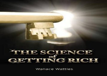 [PDF] The Science of Getting Rich Download by - Wallace D Wattles