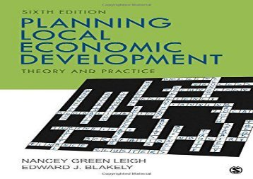 [PDF] Planning Local Economic Development: Theory and Practice Download by - Nancey G. Leigh