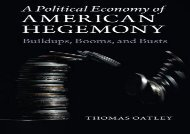 [PDF] A Political Economy of American Hegemony Download by - Thomas Oatley