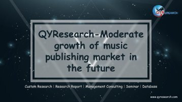 QYResearch-Moderate growth of music publishing market in the future