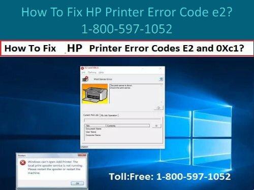 Call 1-800-597-1052 Fix HP Printer Error Code e2