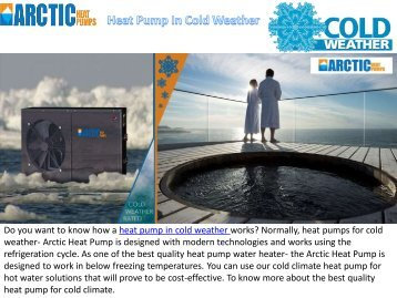 Best Quality Heat Pump In Cold Weather