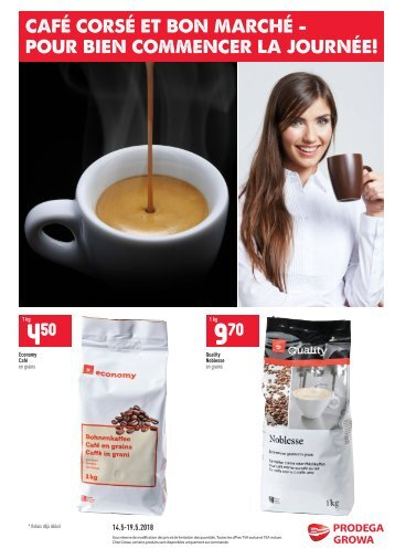 Café corsé et bon marché - Pour bien commencer la journée!