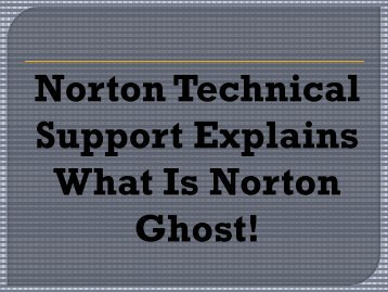 Norton Customer Support explains what is Norton Ghost!