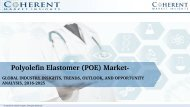 Polyolefin Elastomer (POE) Market - Global Industry Insights, Trends, Outlook, and Opportunity Analysis, 2018-2025