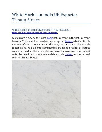 White Marble in India UK Exporter Tripura Stones