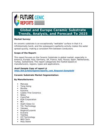 Ceramic Substrate Market to 2025: New Tech Developments, Advancements, Key Players, Strategies to Boost Industry Growth