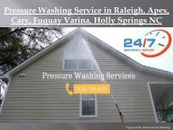 Pressure Washing Service in Raleigh, Apex, Cary, Fuquay Varina, Holly Springs NC