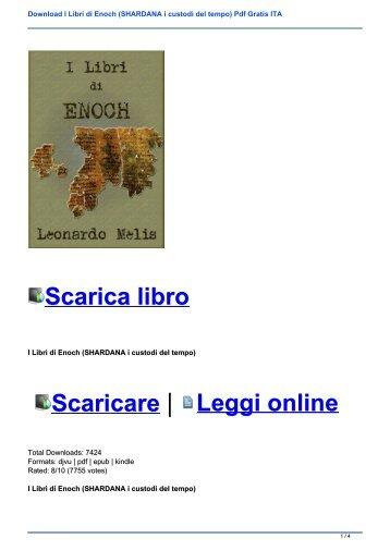 Download I Libri di Enoch (SHARDANA i custodi del tempo) Pdf Gratis ITA