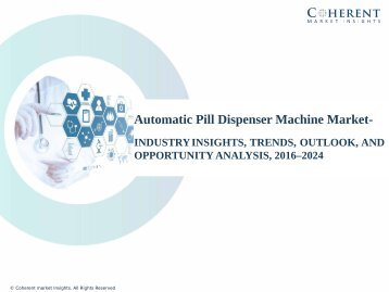 Automatic Pill Dispenser Machine Market