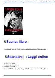 Il fighter d\'Italia Giancarlo Garbelli. Il pugilato è violento ma la violenza non è il pugilato Ebook Download Gratis Libri (PDF, EPUB, KINDLE)