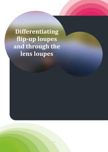 Differentiating flip-up loupes and through the lens loupes