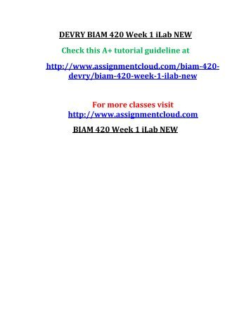 DEVRY BIAM 420 Week 1 iLab NEW