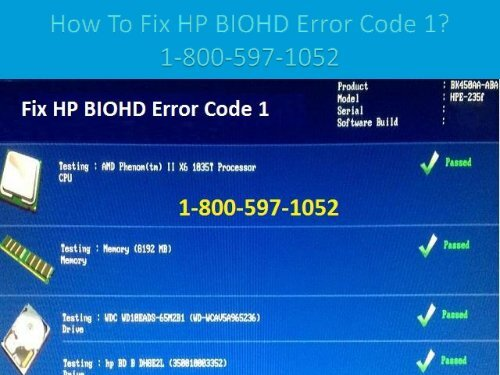 Dial 1-800-597-1052 How to Fix HP BIOHD Error Code 1
