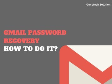 Know How to Recover Gmail Account Password? You Can't Even Miss!!!
