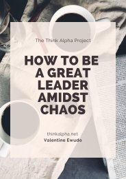 How To Be A Great Leader Amidst Chaos
