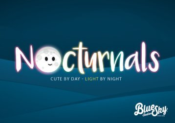 Nocturnals - Cute by day, Light by night