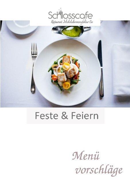 Menuevorschläge für Ihre Feier im und mit Schlosscafe Restaurant Beuren