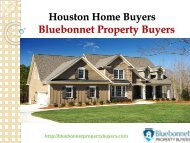 Bluebonnet Property Buyers - Houston House Buyers Will Sell Your Home Fast