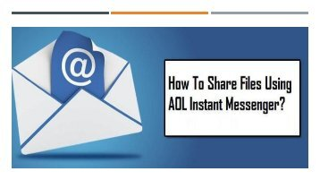1-800-488-5392 Share Files Using AOL Instant Messenger