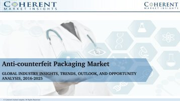 Anti-counterfeit Packaging Market Expansion to be Persistent During 2025
