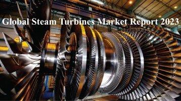 Global Steam Turbines Market Report 2023