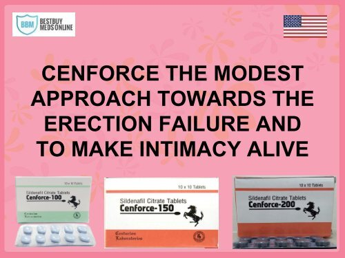CENFORCE THE MODEST APPROACH TOWARDS THE ERECTION FAILURE AND TO MAKE INTIMACY ALIVE